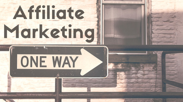 Affiliate Marketing - Which Route is Best?