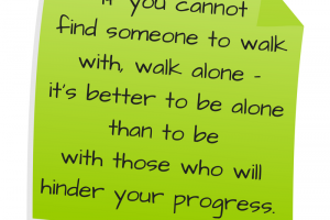 Walk With Someone or Walk Alone