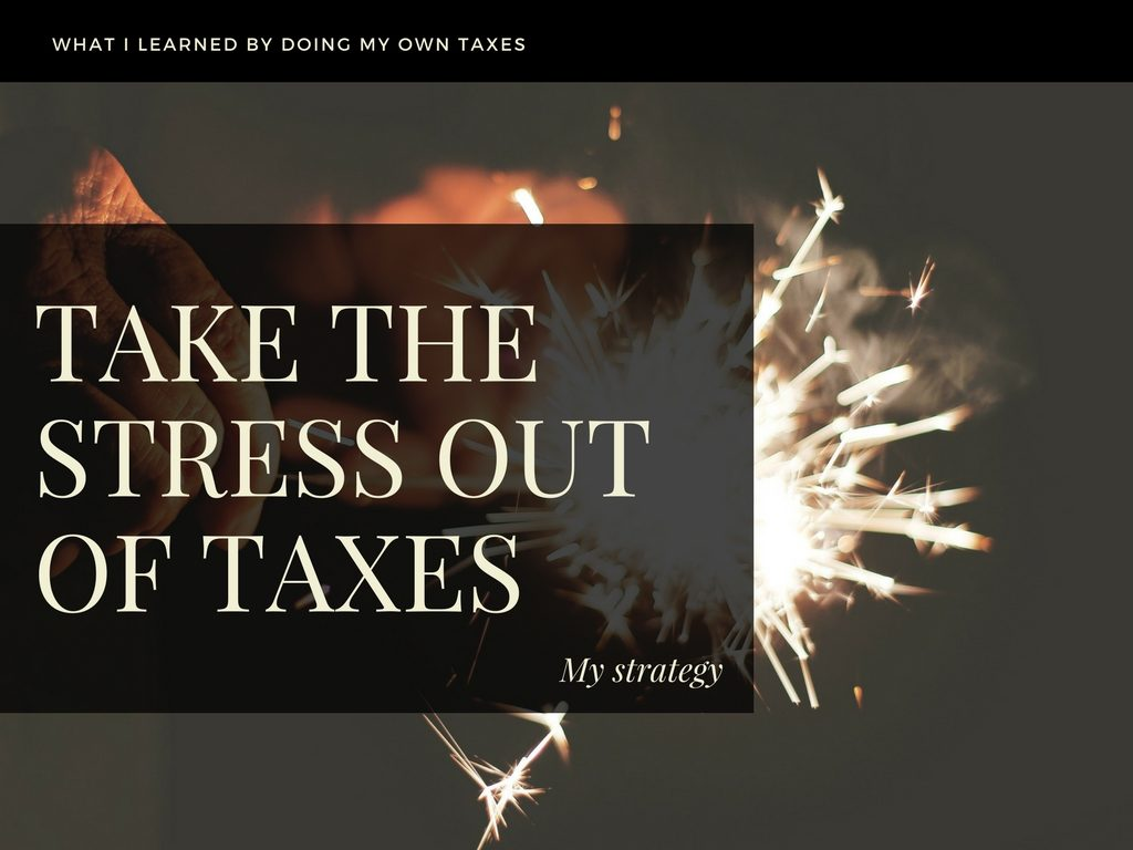 Take the Stress Out of Taxes