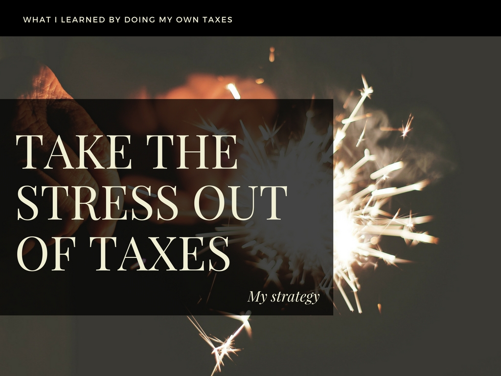 Take the stress out of taxes.